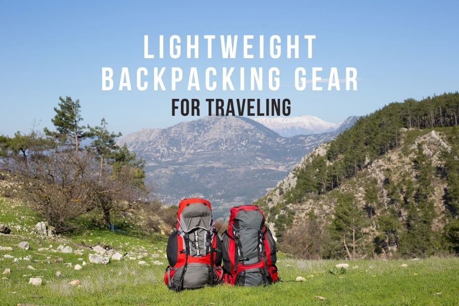 lightweight backpacking gear for travel