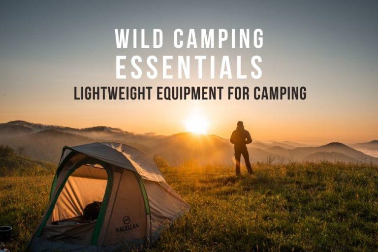 wild camping essentials